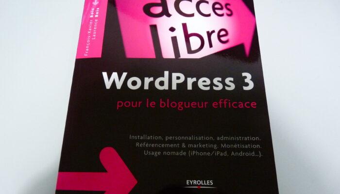 WordPress 3 pour le blogueur efficace, un livre pour apprendre les bases facilement