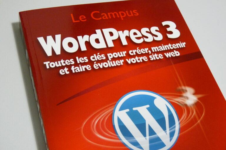WordPress 3.0 Le Campus, l'ouvrage de référence pour débuter de chez Pearson