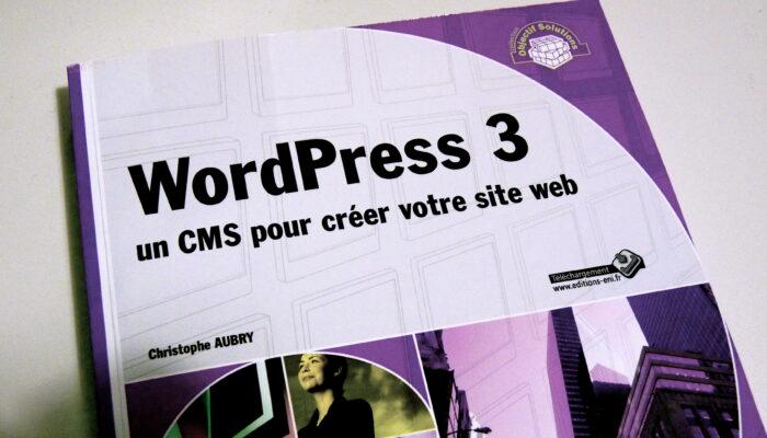 WordPress 3 un CMS pour créer votre site Web disponible chez Eni