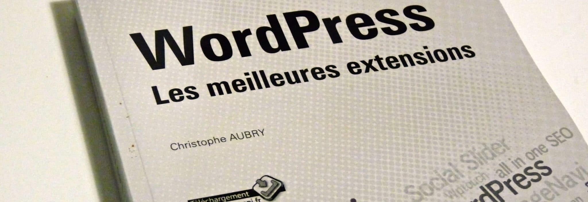 """Photographie - Couverture """"WordPress Les meilleures extensions"""""""