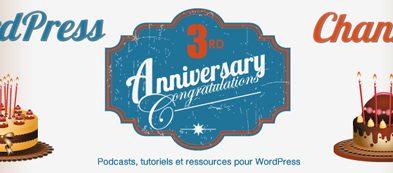 [Résultats] +600 $ de prix à gagner pour fêter les 3 ans de WordPress Channel