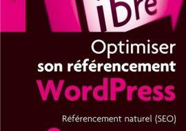 Optimiser son référencement WordPress par Daniel Roch