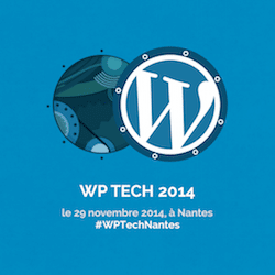 WP Tech 2014 à Nantes