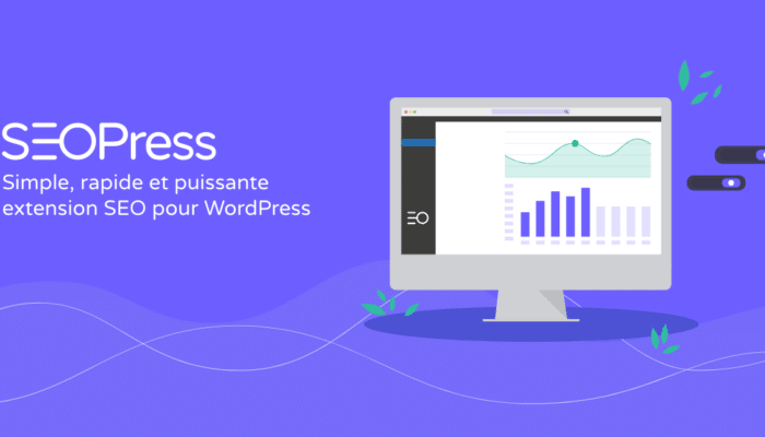 SEOPress, le meilleur plugin SEO pour WordPress